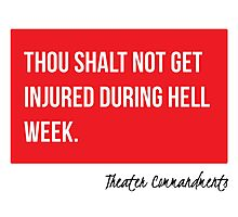 Thou Shalt Not Get Injured During Hell Week Photographic Print