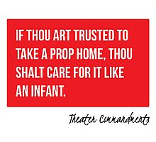 Thou Shalt Care For Thy Prop Like An Infant Photographic Print