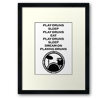Play drums... Framed Print