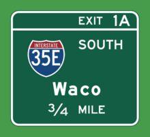 Waco, Road Sign, Texas Baby Tee
