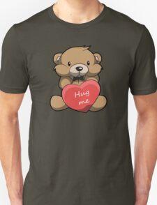 Cute Hug Me Teddy Bear Unisex T-Shirt
