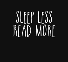 Sleep Less, Read More (inverted) Unisex T-Shirt