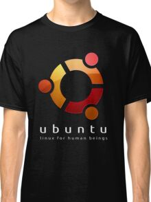 Ubuntu - linux for human beings Classic T-Shirt