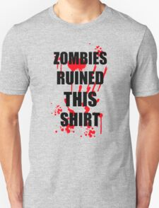 ZOMBIES RUINED THIS FUNNY SOFT HORROR ZOMBIE TEE HALLOWEEN DEAD T-Shirt