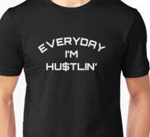 Everyday I'm Hustlin' - White Unisex T-Shirt