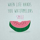 When Life Hands You Watermelons by modernistdesign