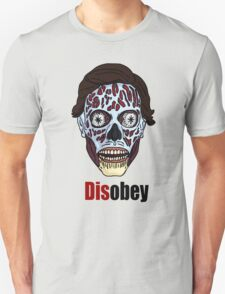 Obey? or DISobey? T-Shirt