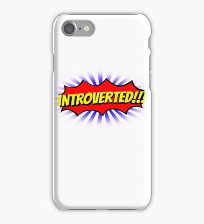 INTROVERTED!!! iPhone Case/Skin