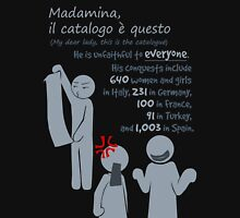 Quotes and quips - Madamina, il catalogo è questo Unisex T-Shirt