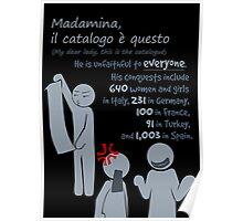 Quotes and quips - Madamina, il catalogo è questo Poster
