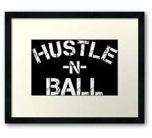 Hustle n Ball - White Framed Print