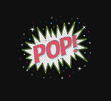 LOOKS GOOD, BUT CAN YOU MAKE IT POP? Unisex T-Shirt