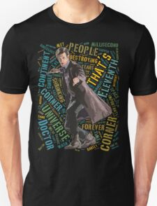 Eleventh Doctor Word Art of Quote T-Shirt
