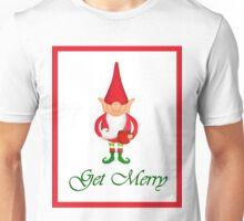 Funny Christmas Elf Get Merry Unisex T-Shirt