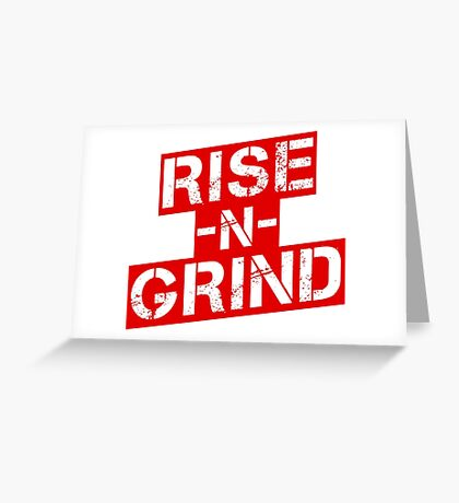 Rise n Grind - Red Greeting Card