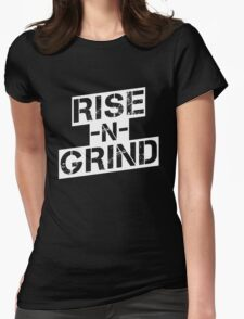 Rise n Grind - White Womens Fitted T-Shirt
