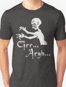 Grr ... Argh ... ! T-Shirt