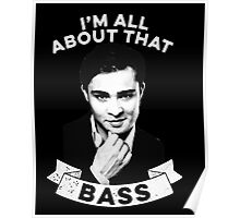 I'm all about that bass Poster