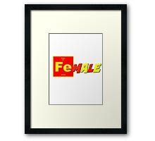 Fe(male) Framed Print