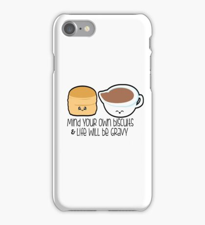 Mind Your Biscuits iPhone Case/Skin