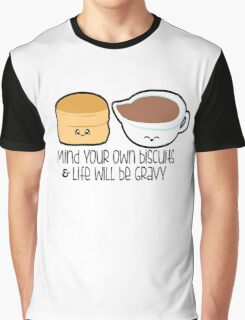 Mind Your Biscuits Graphic T-Shirt