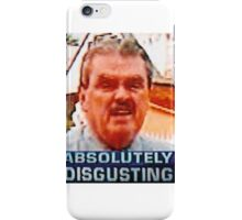 absolutely disgusting  iPhone Case/Skin