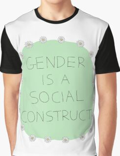 Gender Is A Social Construct Graphic T-Shirt