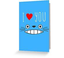 Totoro - I love you Greeting Card