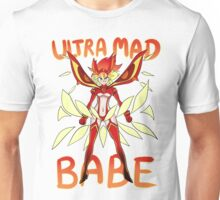 Ultra Mad Babe Unisex T-Shirt