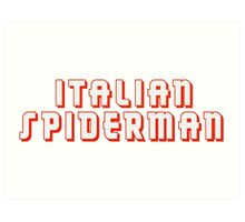 Italian Spiderman - ONE:Print Art Print