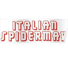 Italian Spiderman - ONE:Print Poster
