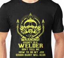 Grumpy Old Welder Unisex T-Shirt