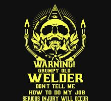 Grumpy Old Welder Unisex T-Shirt