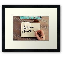 Motivational concept with handwritten text EMBRACE CHANGE Framed Print