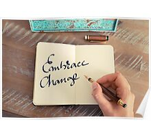 Motivational concept with handwritten text EMBRACE CHANGE Poster