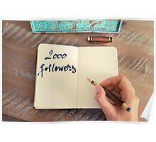 Motivational concept with handwritten text 2000 FOLLOWERS Poster