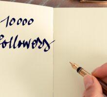 Motivational concept with handwritten text 10000 FOLLOWERS Sticker