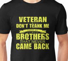 Thank My Fallen Brothers Veterans Unisex T-Shirt