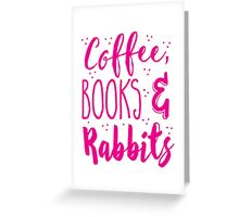 Coffee and books and rabbits Greeting Card