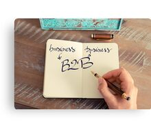 Motivational concept with handwritten text B2B as Business to Business Canvas Print