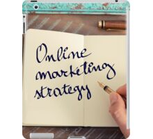 Motivational concept with handwritten text ONLINE MARKETING STRATEGY iPad Case/Skin