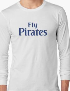 Fly Pirates Long Sleeve T-Shirt