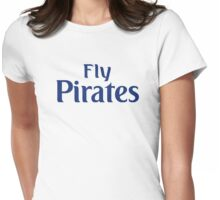 Fly Pirates  Womens Fitted T-Shirt