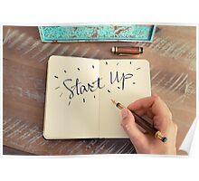 Motivational concept with handwritten text START UP Poster