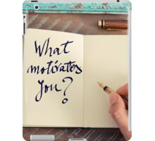 Motivational concept with handwritten text WHAT MOTIVATES YOU iPad Case/Skin