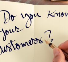 Motivational concept with handwritten text DO YOU KNOW YOUR CUSTOMERS? Sticker