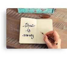 Motivational concept with handwritten text TIME IS MONEY Canvas Print