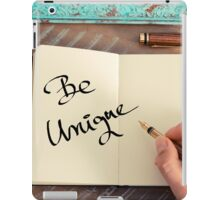 Motivational concept with handwritten text BE UNIQUE iPad Case/Skin