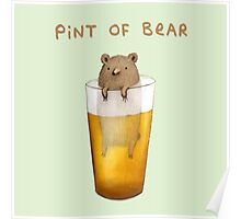 Pint of Bear Poster