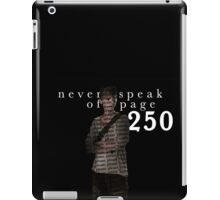 NEVER SPEAK OF PAGE 250 - THE MAZE RUNNER iPad Case/Skin